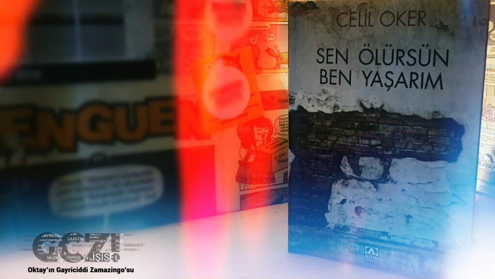 Sen Ölürsün Ben Yaşarım - Celil Oker