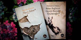 Melisa Kesmez Kitapları, Bazen Bahar, Atları Bağlayın Geceyi Burada Geçireceğiz