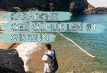Giresun Gezi Rehberi, Karadeniz Gezi Rehberi #1
